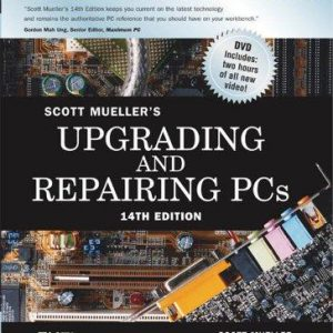 Upgrading and Repairing PCs (Upgrading & Repairing PC's